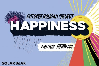 October Holiday Project: Happiness