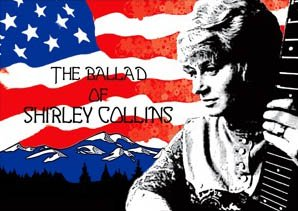 Ballad of Shirley Collins Poster Landscape